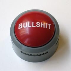 "The always handy big ""Bullshit Button"""