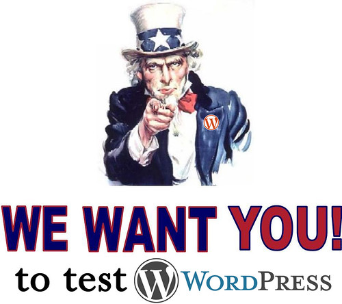 We want you to test WordPress