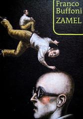 Franco Buffoni, Zamel, Marcos y Marcos 2009, graphic design: non indicato, illustrazione di copertina: David Dalla Venezia, (part), 5