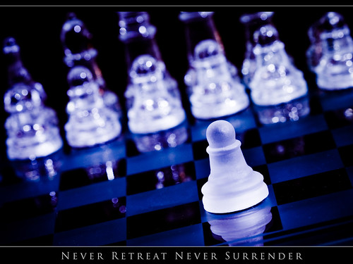 Never retreat Never Surrender!