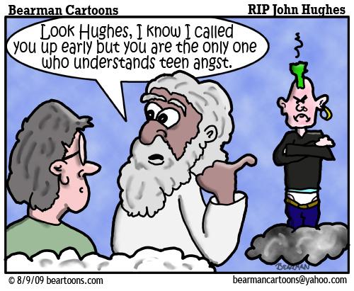 8 7 09 Bearman Cartoon John Hughes copy