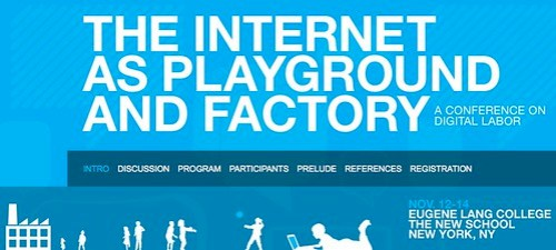 """Internet as Playground and Factory"" conference (Nov 12th-14th 2009)"