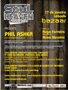 No Bazaar - Porto, vindo de Londres Phil Asher um dos grandes nomes do house.
