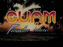Guam: Paradise Island, 1984