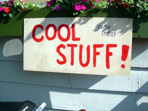 Cool Stuff! Come inside!