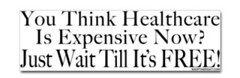 If You think Healthcare is Expensive Now!