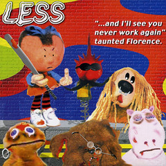 Less - And I'll See You Never Work Again