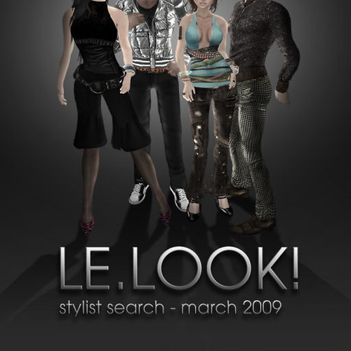 LE.LOOK! Stylist Search - March 2009!
