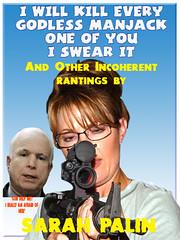 Sarah Palin: Godless Manjack
