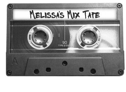 Melissa's Mix Tape