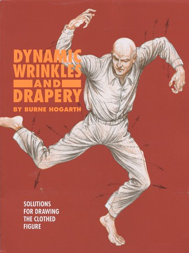 Burne Hogarth - Dynamic Wrinkles And Drapery