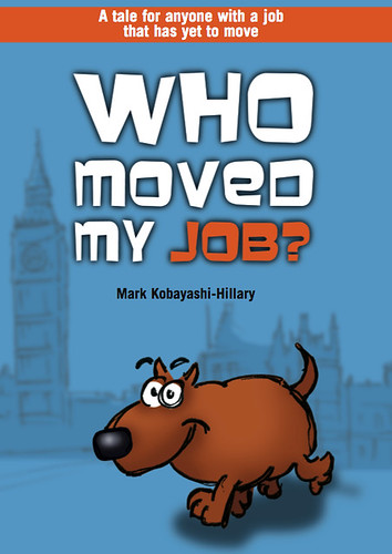 Who Moved My Job?