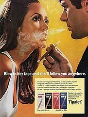 """""""Blow smoke in her face, she'll follow yo..."""