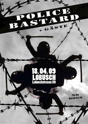 Police Bastard 11th-18th April Tour Dates 2009