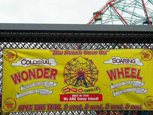 Denos Wonder Wheel Parks new banner proudly proclaims We ARE Coney Island! Photo by Pablo57 via flickr
