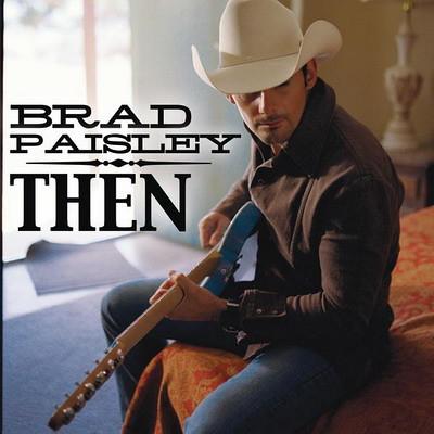 Brad_Paisley_-_Then