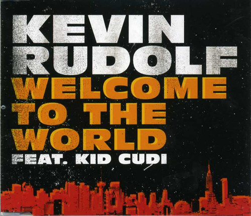 kevin_rudolf_feat_kid_cudi-welcome_to_the_world_s