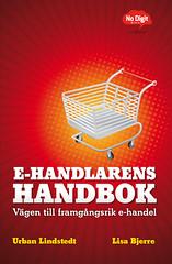 E-handlarens handbok av Urban Lindstedt och Lisa Bjerre