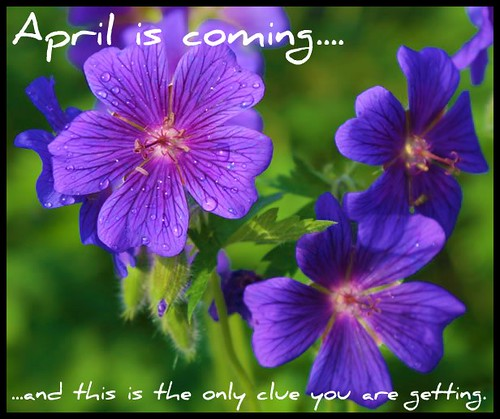 April is coming....