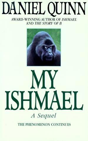 my ishmael by daniel quinn