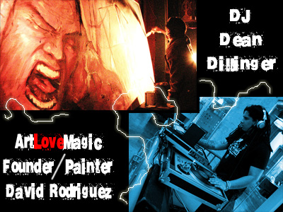 Painter David Rodriguez & DJ Dean Dillenger