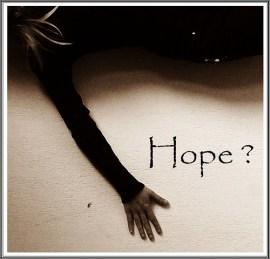 Hope ?