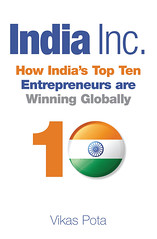 India Inc: How India's Top Ten Entrepreneurs are Winning Globally - book cover