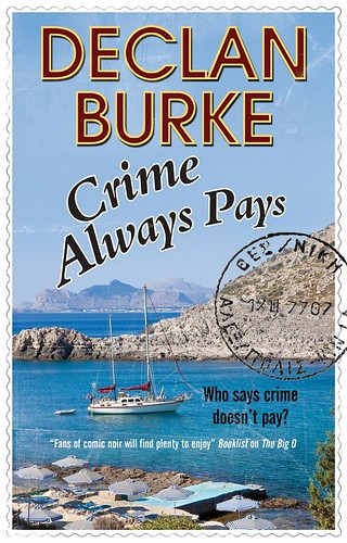 Declan Burke, Crime Always Pays