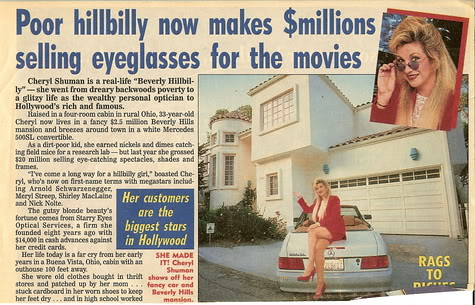 National Enquirer Poor Hillbilly Now Makes $Millions Selling Eyeglasses to the Movies Cheryl Shuman Optician to the Stars by CherylShumanInc