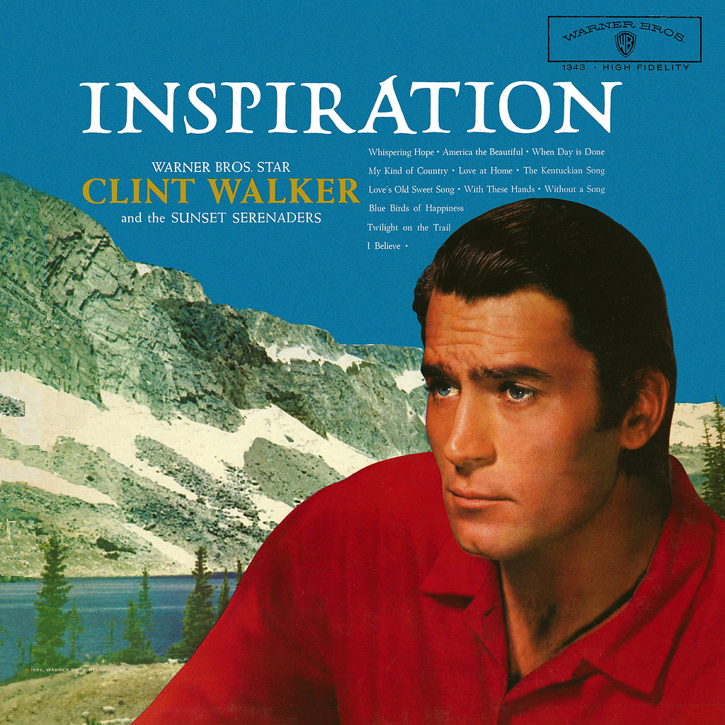 Clint Walker - Inspiration