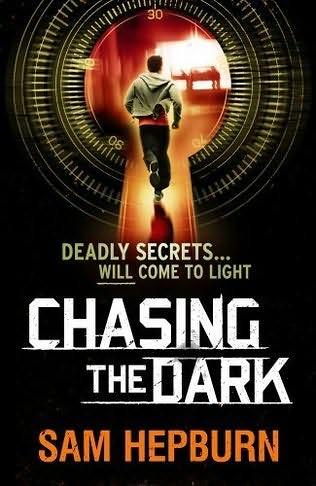 Sam Hepburn, Chasing the Dark