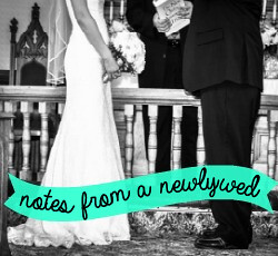 Notes from a Newlywed