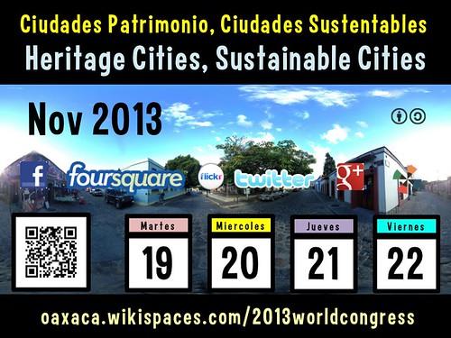 Nov 19-22 Heritage Cities, Sustainable Cities on the Social Web @OaxacaCongress @OVPMOWHCOCPM @UNESCO #owhc