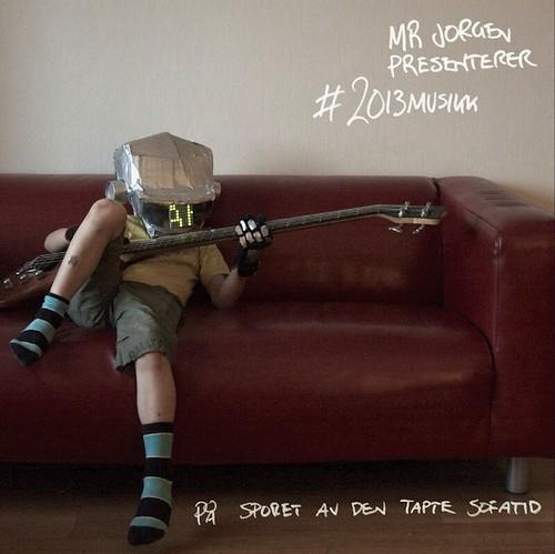 Mr Jorgen presenterer #2013musikk – På sporet av den tapte sofatid