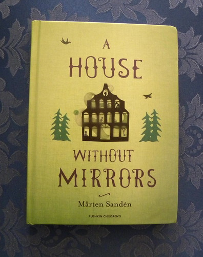 Mårten Sandén, A House Without Mirrors