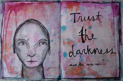 Trust the darkness