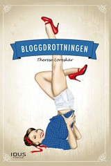 Therese Loreskär, Bloggdrottningen