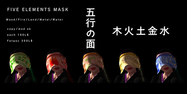 *N*FIVE ELEMENTS MASKS