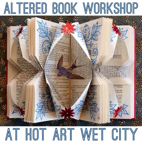 Altered book workshop at Hot Art Wet City