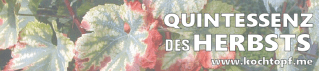 Blog-Event CIII - Quintessenz des Herbsts (Einsendeschluss 25. November 2014)