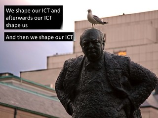 Churchill modified - affordance of ICTs