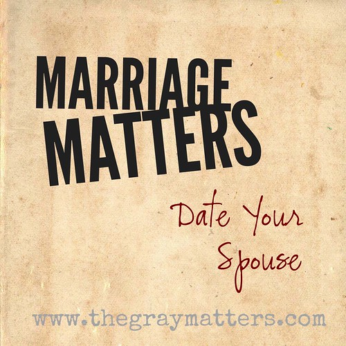 Marriage Matters- Date Your Spouse
