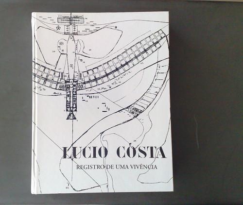 Lucio Costa, Registro de uma Vivência