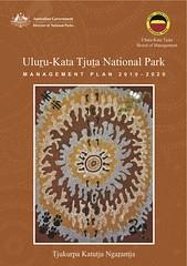 Uluru - Kata Tjuta National Park Management Plan 2010-2020