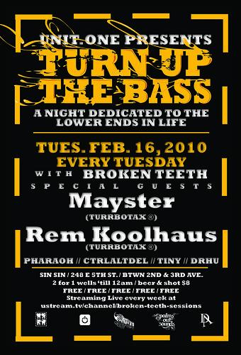 Mayster & Rem Koolhaus @ Turn Up the Bass w/ Broken Teeth @ Sin-Sin aka Leopard Lounge