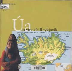 Úa. Jo vinc de Reykjavík.