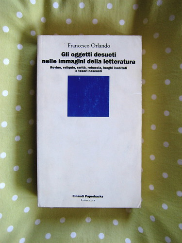 francesco orlando, gli oggetti desueti nelle immagini della letteratura, einaudi, 1993, copertina, 2