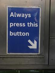 Always Press This Button