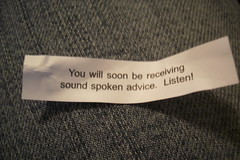 advice, sound advice, great advice, tips, tips for living, tips for listening, fortune cookie, fortune, chinese fortune cookie