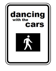 Dancing with the Cars